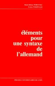 Marie-Hélène Pérennec et Evelyn Wiedwald - Eléments pour une syntaxe de l'allemand.