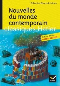 Marie-Hélène Philippe - Nouvelles du monde contemporain - Skarmeta, Le Clézio, Daeninckx, Tournier.