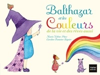 Accentsonline.fr Balthazar et les couleurs de la vie et des rêves aussi Image