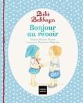 Marie-Hélène Place et Caroline Fontaine-Riquier - Bonjour, au revoir.