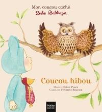 Marie-Hélène Place et Caroline Fontaine-Riquier - Coucou hibou.