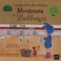 Marie-Hélène Place et Caroline Fontaine-Riquier - La poutre du temps Montessori de Balthazar.