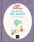 Marie-Hélène Place et Caroline Fontaine-Riquier - Le livre des mercis.