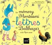 Marie-Hélène Place et Caroline Fontaine-Riquier - Le mémory Montessori des lettres de Balthazar et de Pépin aussi - Avec 52 cartes.