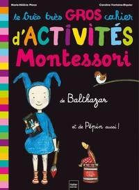 Marie-Hélène Place et Caroline Fontaine-Riquier - Le très très gros cahier d'activités de Bathazar et de Pépin aussi !.