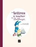 Marie-Hélène Place et Caroline Fontaine-Riquier - Les lettres à toucher de Balthazar.