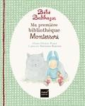 Marie-Hélène Place et Caroline Fontaine-Riquier - Ma première bibliothèque Montessori - Caresse le chat ; La couleur du ciel ; Je t'aime.