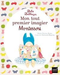 Marie-Hélène Place et Caroline Fontaine-Riquier - Mon tout premier imagier Montessori.