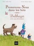 Marie-Hélène Place et Caroline Fontaine-Riquier - Promenons-nous dans les bois - Balthazar et les sons de la nature.
