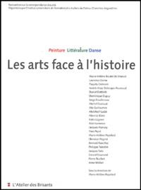 Marie-Hélène Popelard et Paquita Crémont - Les arts face à l'histoire - Peinture, littérature, danse.