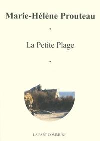 Marie-Hélène Prouteau - La petite plage.