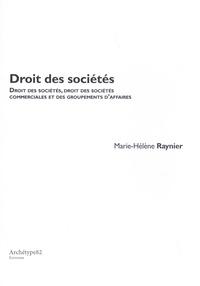 Marie-Hélène Raynier - Droit des sociétés - Droit commun des sociétés, droit des sociétés commerciales et des groupements d'affaires.