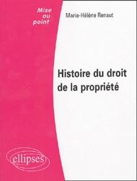 Marie-Hélène Renault - Histoire du droit de la propriété.