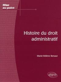 Marie-Hélène Renaut - Histoire du droit administratif.