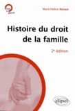 Marie-Hélène Renaut - Histoire du droit de la famille.