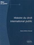 Marie-Hélène Renaut - Histoire du droit international public.