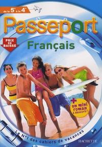 Marie-Hélène Robinot-Bichet - Passeport Français de la 5e à la 4e.