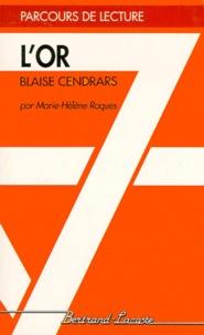 Marie-Hélène Roques - L'or, Blaise Cendrars.