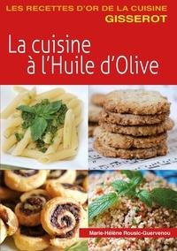 Marie-Hélène Rousic-Guervenou - La Cuisine à l'Huile d'Olive.