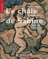 Marie-Hélène Rutschowscaya - Le châle de Sabine.