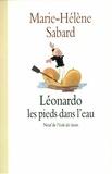 Marie-Hélène Sabard - Léonardo les pieds dans l'eau.