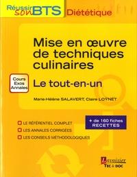 Marie-Hélène Salavert et Claire Loÿnet - Mise en oeuvre des techniques culinaires - Le tout-en-un.