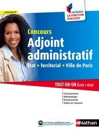 Marie-Hélène Stébé et Stéphane Gachet - CONCOURS ADMIN  : Adjoint administratif - Etat, Territorial, Ville de Paris - Format : ePub 3 FL.