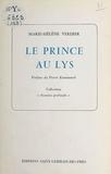 Marie-Hélène Verdier - Le prince au lys.