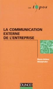 Marie-Hélène Westphalen - La communication externe de l'entreprise.