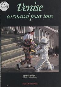 Marie-Hélène Zech et Jean-Louis Bévière - Venise - Carnaval pour tous.