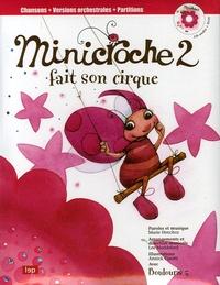 Marie Henchoz et Lee Maddeford - Minicroche 2 fait son cirque. 1 CD audio