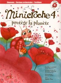 Marie Henchoz et Lee Maddeford - Minicroche 4 protège la planète. 1 CD audio