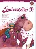 Marie Henchoz - Sautecroche - Tome 10. 1 CD audio