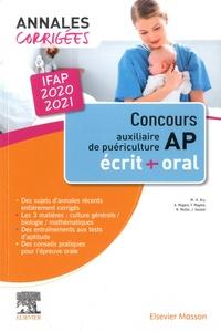Marie-Henriette Bru et Alain Magère - Concours AP Auxiliaire de puériculture - Annales corrigées, épreuves écrites et orale.