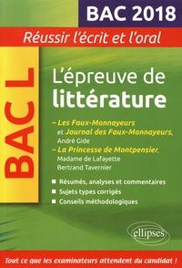 Marie-Henriette Bru - L'épreuve de littérature Bac L - Les Faux-Monnayeurs et Journal des Faux-Monnayeurs, André Gide ; La Princesse de Montpensier, Madame de Lafayette/Bertrand Tavernier.