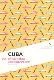 Marie Herbet - Cuba - La révolution transgressée.