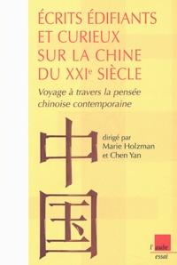 Histoiresdenlire.be Ecrits édifiants et curieux sur la Chine du XXIe siècle - Voyage à travers la pensée chinoise contemporaine Image