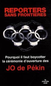 Marie Holzman et  RSF - Pourquoi il faut boycotter la cérémonie d'ouverture des JO de Pékin.