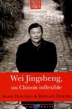 Marie Holzman - Wei Jingsheng, chinois inflexible.