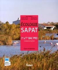 Marie Houdiard et Armelle Renard - Ecologie SAPAT 1e & Tle Bac Pro enseignement agricole - Cours et exercices.