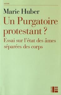 Un purgatoire protestant ? - Essai sur létat des âmes séparées des corps.pdf