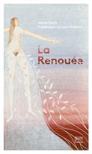 Marie Huot et Frédérique Le Lous Delpech - La renouée.