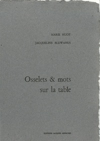 Marie Huot et Jacqueline Blewanus - Osselets & mots sur la table.