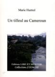 Marie Hurtrel - Un tilleul au Cameroun.