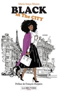 Marie-Inaya Munza - Black in the City.