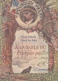 Marie-Isabelle Merle des Isles - A la table du Pourquoi pas ?.
