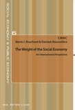 Marie-J Bouchard et Damien Rousselière - The Weight of the Social Economy - An International Perspective.
