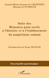 Marie-Jacques Chastenet - Suite des Mémoires pour servir à l'histoire et à l'établissement du magnétisme animal (1785).