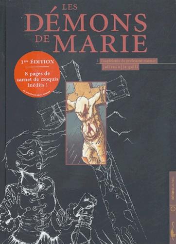 Marie Jaffredo et Michaël Le Galli - Les démons de Marie Tome 1 : L'expérience du professeur Mesmer.
