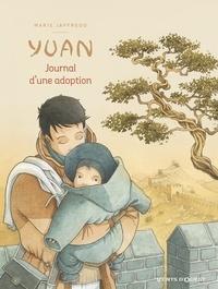 Marie Jaffredo - Yuan, journal d'une adoption.